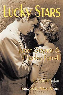 Lucky Stars: Janet Gaynor and Charles Farrell Baker, Sarah Books-Good Condition