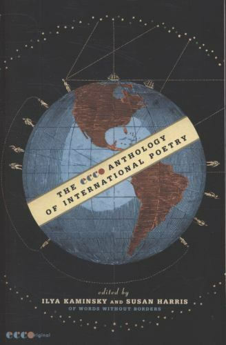 The Ecco Anthology of International Poetry by Words Without Borders Staff, Susa…
