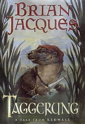 Redwall Ser.: Taggerung by Brian Jacques (2001, Hardcover)