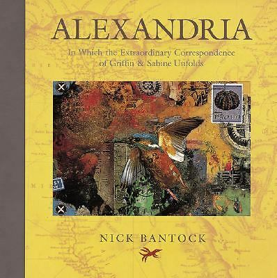 Alexandria: In Which the Extraordinary Correspondence of Griffin & Sabine Unfold