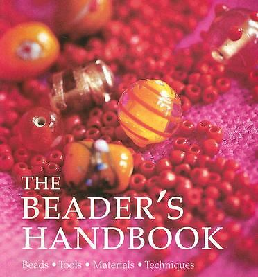 The Beader's Handbook Beads Tools Materials Techniques by Juju Vail New 2007
