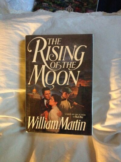 The Rising of the Moon by William Martin (1989,HC 1st/1st ) Signed