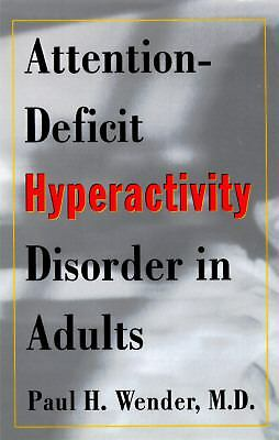 Attention-Deficit Hyperactivity Disorder in Adults, Paul H. Wender, MD, Books