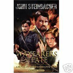 Wayfarers of Fate by John Steinbacher (2006) signed
