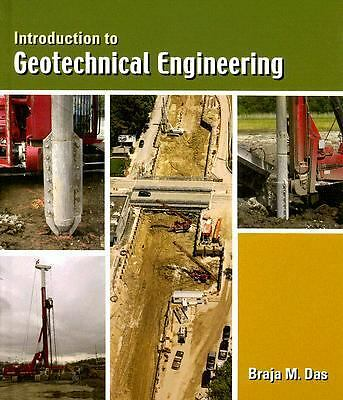 Introduction to Geotechnical Engineering, Braja M. Das, Acceptable Book