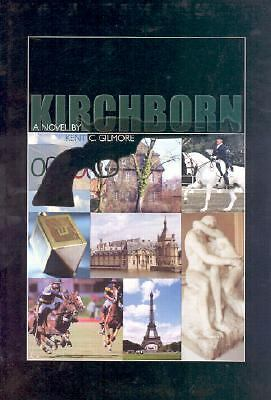 Kirchborn, Gilmore, Kent C., Very Good Book