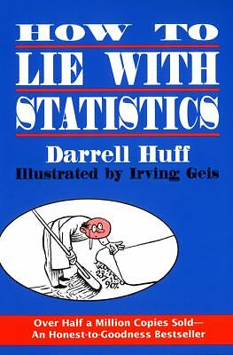 How to Lie with Statistics, Huff, Darrell, Very Good Book