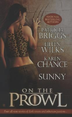 On the Prowl by Eileen Wilks, Patricia Briggs, Sunny and Karen Chance (2007,...