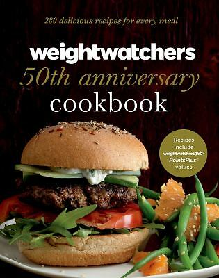 Weight Watchers 50th Anniversary Cookbook: 280 Delicious Recipes for Every Meal,
