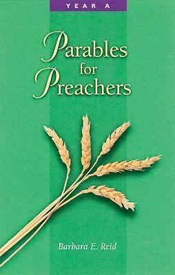 Parables for Preachers: The Gospel of Matthew-Year A, Reid, Barbara E., Excellen