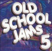 Old School Jams 5 by Various Artists