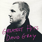Greatest Hits, David Gray,