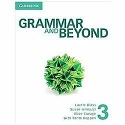 Grammar and Beyond Level 3 Student's Book, Savage, Alice, Iannuzzi, Susan, Blass