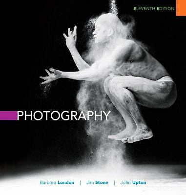 Photography (11th Edition), Stone, Jim, Upton, John, London, Barbara, Good Book