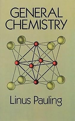 General Chemistry (Dover Books on Chemistry), Linus Pauling, Very Good Book