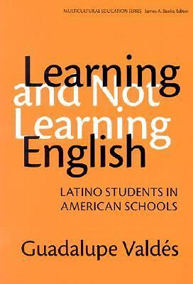 Learning and Not Learning English: Latino Students in American Schools (Multicul