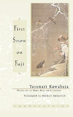 First Snow on Fuji by Yasunari Kawabata (2000, Paperback, Reprint)