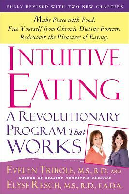 Intuitive Eating, Resch, Elyse, Tribole, Evelyn, Good Book