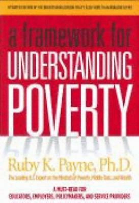A Framework for Understanding Poverty, Ruby K. Payne, Very Good Book