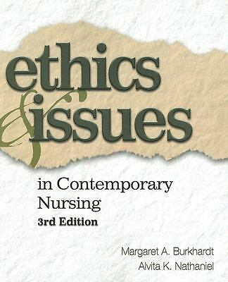 Ethics and Issues in Contemporary Nursing, Nathaniel, Alvita, Burkhardt, Margare