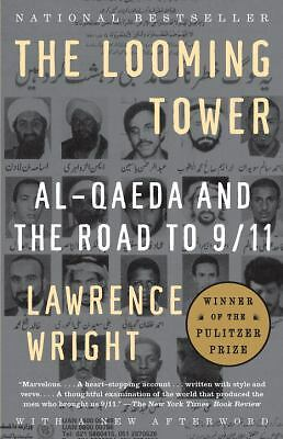 The Looming Tower: Al-Qaeda and the Road to 9/11, Wright, Lawrence, Acceptable B