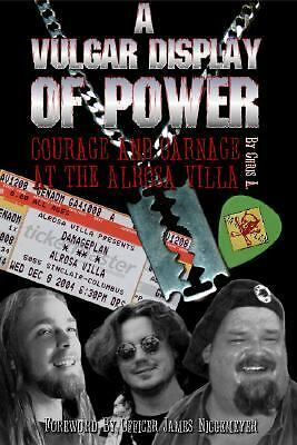A Vulgar Display Of Power: Courage and Carnage At The Alrosa Villa, , Very Good