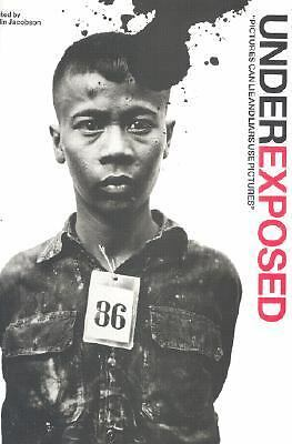 Underexposed: Censored Pictures and Hidden History, , Books