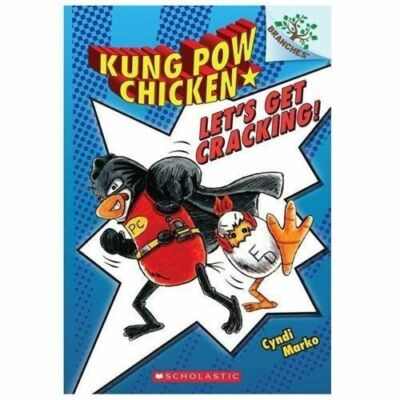 Kung Pow Chicken #1: Let's Get Cracking! (A Branches Book), Marko, Cyndi, Good B