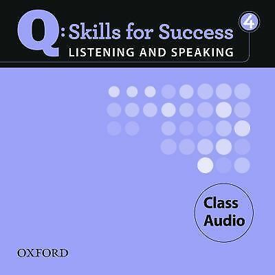 Q: Skills for Success 4 Listening & Speaking Class Audio, Zwier, Lawrence J., Sn