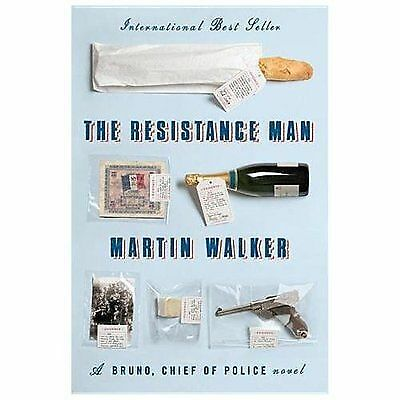 The Resistance Man: A Bruno, Chief of Police novel, Walker, Martin, Good Book