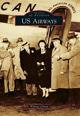 US Airways (Images of Aviation), Lehman, William, Very Good Book