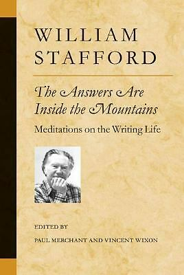 The Answers Are Inside the Mountains: Meditations on the Writing Life (Poets on