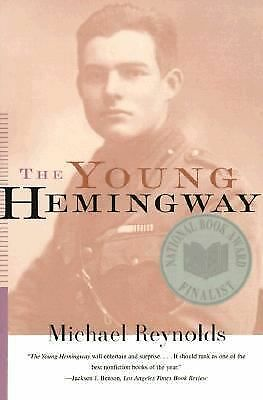 The Young Hemingway, Reynolds, Michael, Good Book