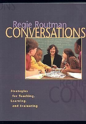 Conversations : Strategies for Teaching, Learning, and Evaluating, Routman, Regi