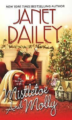 Mistletoe and Molly by Janet Dailey (2007, Paperback)