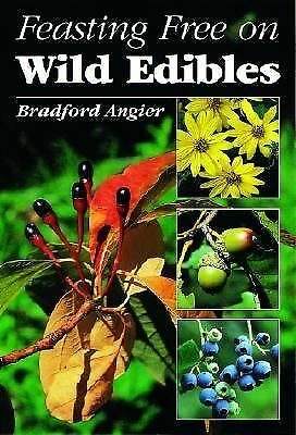 Feasting Free on Wild Edibles by Angier, Bradford