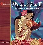 The Island Plate II: More Recipes from The Honolulu Advertiser, Adams, Wanda A.,