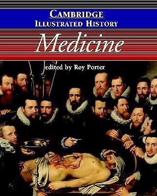 The Cambridge Illustrated History of Medicine (Cambridge Illustrated Histories),