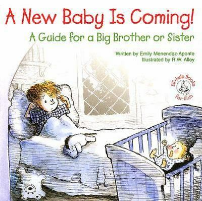 A New Baby Is Coming!: A Guide for a Big Brother or Sister (Elf-Help Books for