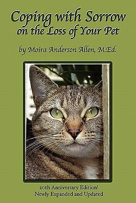 Coping with Sorrow on the Loss of Your Pet, Allen, Moira Anderson, Very Good Boo