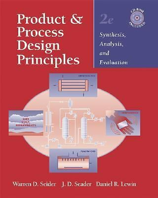 Product and Process Design Principles: Synthesis, Analysis, and Evaluation, Lewi