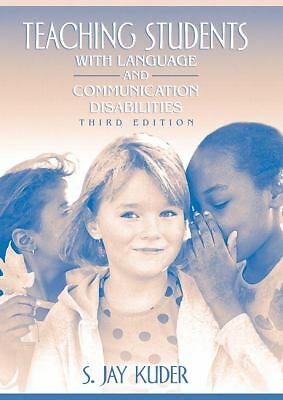 Teaching Students with Language and Communication Disabilities (3rd Edition), Ku