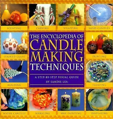 ENCYCLOPEDIA OF CANDLE MAKING TECHNIQUES STEP BY STEP GUIDE CANDLEMAKING BOOK