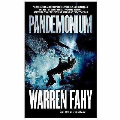 Pandemonium by Fahy, Warren
