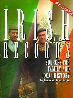 Irish Records: Sources for Family and Local History, Revised Edition, James G. R