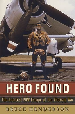 Hero Found: The Greatest POW Escape of the Vietnam War, Henderson, Bruce, Books