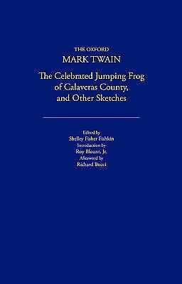 The Celebrated Jumping Frog of Calaveras County, and Other Sketches (1867) (The