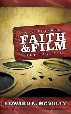 Faith and Film: A Guidebook for Leaders, McNulty, Edward N., Very Good Book