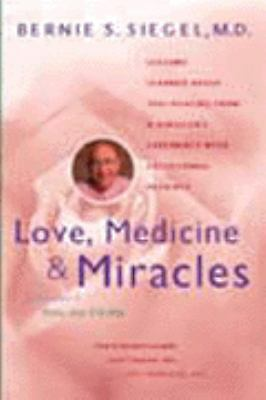 Love, Medicine, and Miracles, , Books