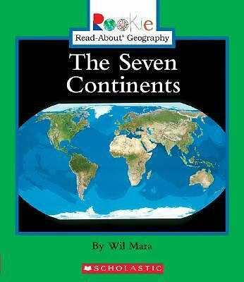 The Seven Continents (Rookie Read-About Geography), Mara, Wil, Very Good Book